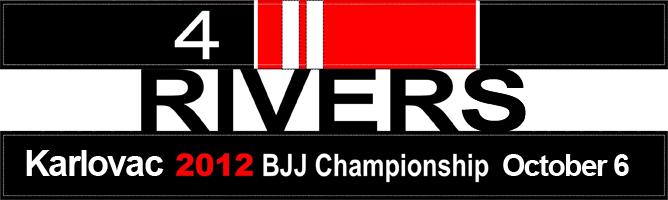 4 Rivers BJJ Championship, Karlovac, Croatia On October 6, 2012