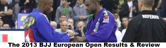 2013 BJJ European Open Results & Review