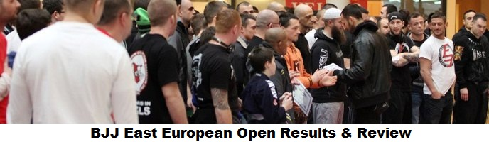 BJJ East European Open Results & Review