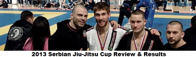 2013 Serbian Jiu-Jitsu Cup Review & Results