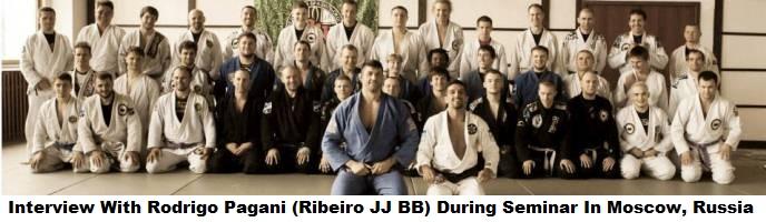 Interview With Rodrigo Pagani (Saulo Ribeiro Black Belt) During His Seminar In Moscow, Russia