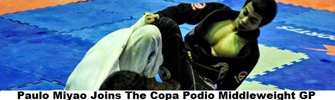 Paulo Miyao Joins The Copa Podio Middleweight GP; List Of Competitors Complete
