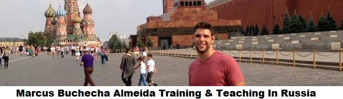 Marcus Buchecha Almeida Training & Teaching In Russia