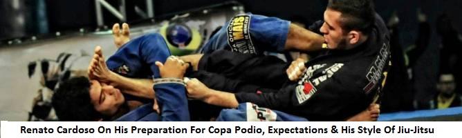 Checkmat Ace Renato Cardoso On His Preparation For Copa Podio, Expectations & His Style Of Jiu-Jitsu