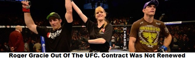 Roger Gracie Out Of The UFC. Contract Was Not Renewed