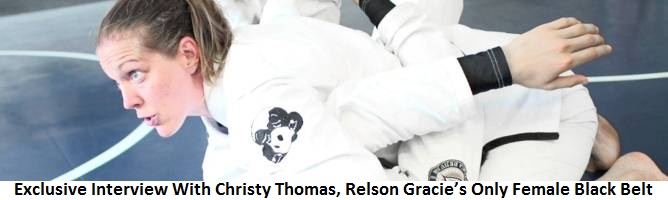 Exclusive Interview With Christy Thomas, Relson Gracie's Only Female Black Belt