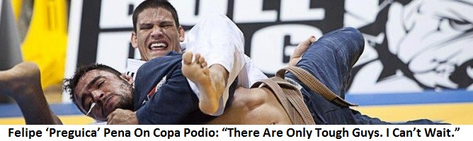 """Felipe 'Preguica' Pena On Copa Podio: """"There Are Only Tough Guys. I Can't Wait."""""""