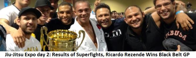 Jiu-Jitsu Expo day 2: Results of Superfights, Ricardo Rezende Winner Of Black Belt GP