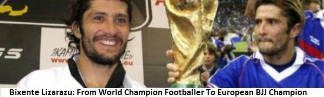Bixente Lizarazu: From World Champion Footballer To European Champion BJJ Player
