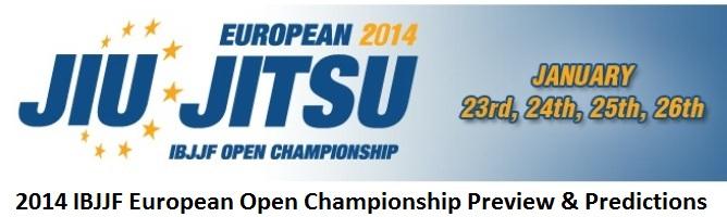 2014 IBJJF European Open Championship Preview & Predictions
