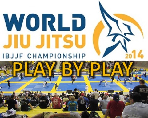 PLAY BY PLAY: 2014 IBJJF Worlds + Results (Saturday May 31st)