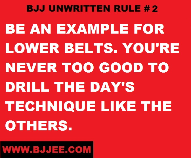 """BJJ Unwritten Rule #2: """"Be An Example For Lower Belts. You're Never Too Good To Drill the Day's Technique Like The Others."""""""