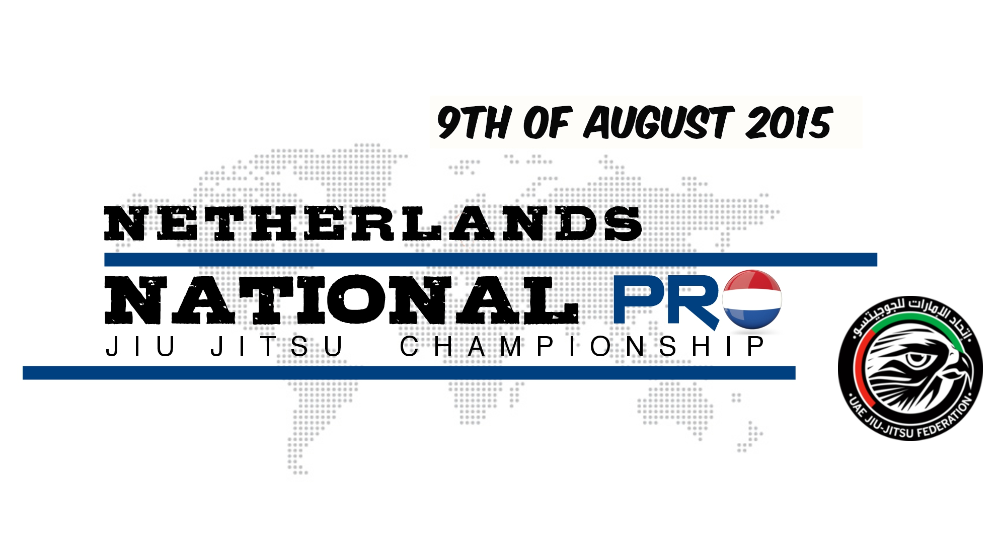 Netherlands National Pro Jiu-Jitsu Championship, Amsterdam 19th August, $80.000,00 in Prizes & Travel Packages