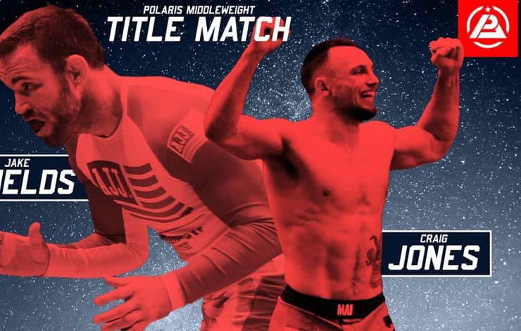 Polaris 6 Reveals Main Card – Craig Jones Set to Face Jake Shields