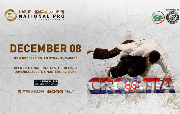Croatia Set To Host Biggest UAEJJF Event In Central Europe in December – CROATIA NATIONAL PRO JIU-JITSU CHAMPIONSHIP